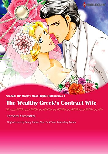 The Wealthy Greek's Contract Wife: Harlequin comics (Needed: The World's Most Eligible Billionaires Book 1) (English Edition)