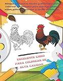 Excelente libro para colorear de alta calidad - Dibujos educativos fáciles y divertidos para colorear de animales para niños pequeños, niños, niñas, preescolar y jardín de infantes (Spanish Edition)
