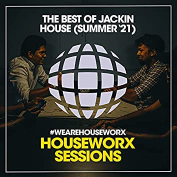 The Best Of Jackin House (Summer '21)
