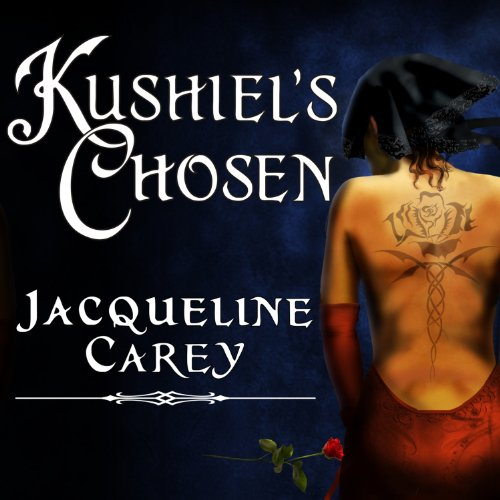 Kushiel's Chosen audiobook cover art