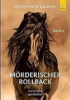 Moerderischer Rollback: Reiterkrimi