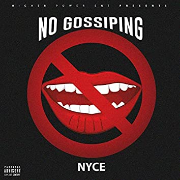 No Gossipin