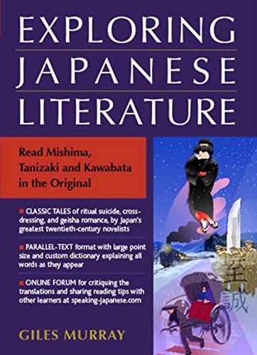 Exploring Japanese Literature: Read Mishima, Tanizaki, and Kawabata in the Original