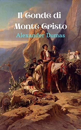Il Conte di Monte Cristo: Un classico romanzo d'avventura, dove il male deve essere punito.