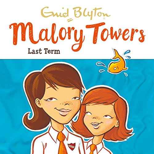Malory Towers: Last Term audiobook cover art