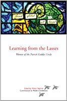 Learning from the Lasses: Women of the Patrick Geddes Circle