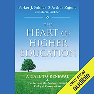 The Heart of Higher Education audiobook cover art