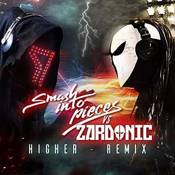 Higher (Zardonic Remix)