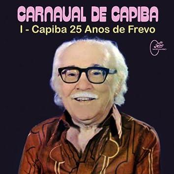 Carnaval de Capiba, Vol. 1: Capiba 25 Anos de Frevo