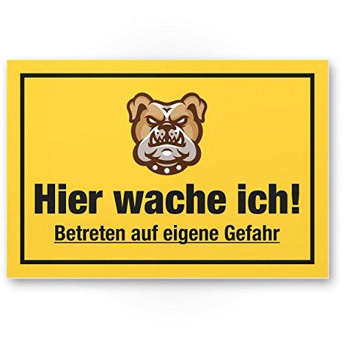 Hier Wache ich (gelb) - Hunde Kunststoff Schild, Hinweisschild Gartentor/Gartenzaun - Türschild Haustüre, Warnschild Abschreckung/Einbruchschutz - Achtung/Vorsicht Hund