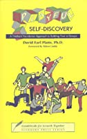 Playful Self-Discovery: A Findhorn Foundation Approach to Building Trust in Groups (Guidebooks for Growth Together)