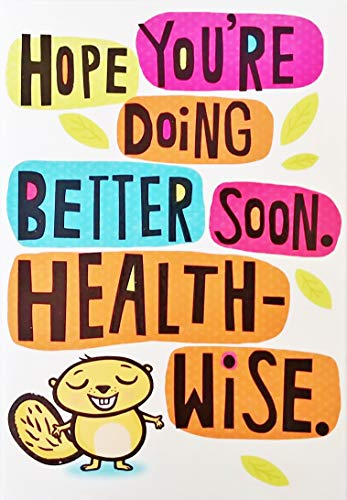 Hope You're Doing Better Soon Health-Wise - Otherwise I'm Not Seeing Any Need For Improvement - Cute Funny Get Well Soon Greeting Card
