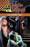 Un Extrano Mal 9702003113 Book Cover