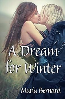 A Dream for Winter (Stick Shift Lips Rockstar Romance Series Book 6) by [Maria Bernard]