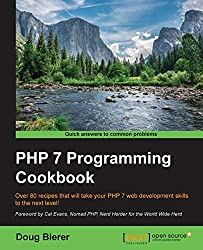 PHP 7 Programming Cookbook - by Doug Bierer