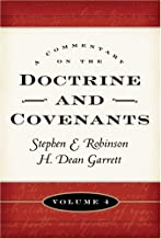 A Commentary on the Doctrine and Covenants, Vol. 4: Sections 106 - 138