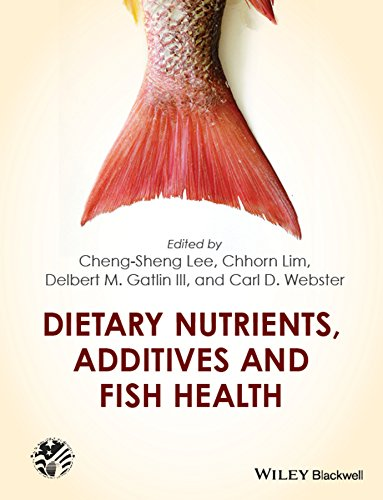 Dietary Nutrients, Additives and Fish Health (United States Aquaculture Society series) (English Edition)