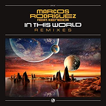 In This World (Remixes)