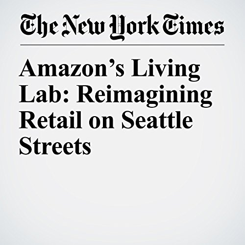 Amazon's Living Lab: Reimagining Retail on Seattle Streets copertina
