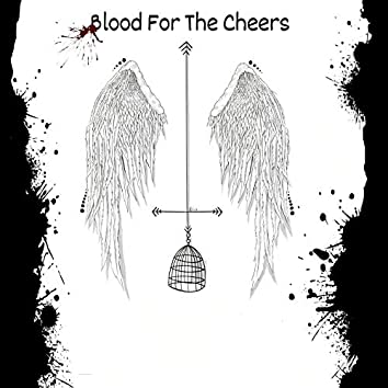Blood for the Cheers