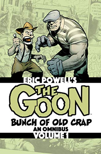 The Goon: Bunch of Old Crap Volume 1: An Omnibus