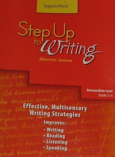 Step Up to Writing Intermediate Level: Effective, Multisensory Writing Strategies Teacher's Manual Grades 3-6