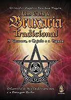 Um guia a bruxaria tradicional: A vassoura, o cajado e a espada