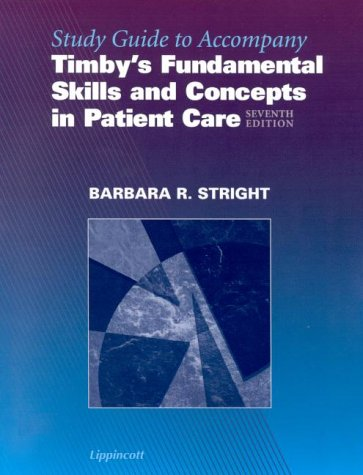 Study Guide to Accompany Fundamental Skills and Concepts in Patient Care