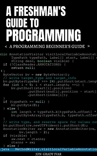 A Freshman's Guide to Programming: A Programming Beginner's Guide Front Cover