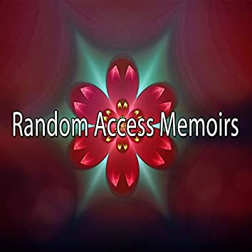Random Access Memoirs