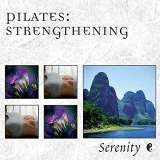 Serenity Series Pilates: Stren