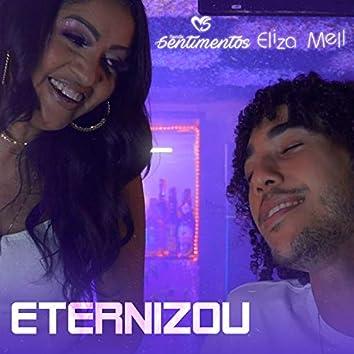 Eternizou