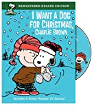 Peanuts: I Want a Dog for Christmas, Charlie Brown...