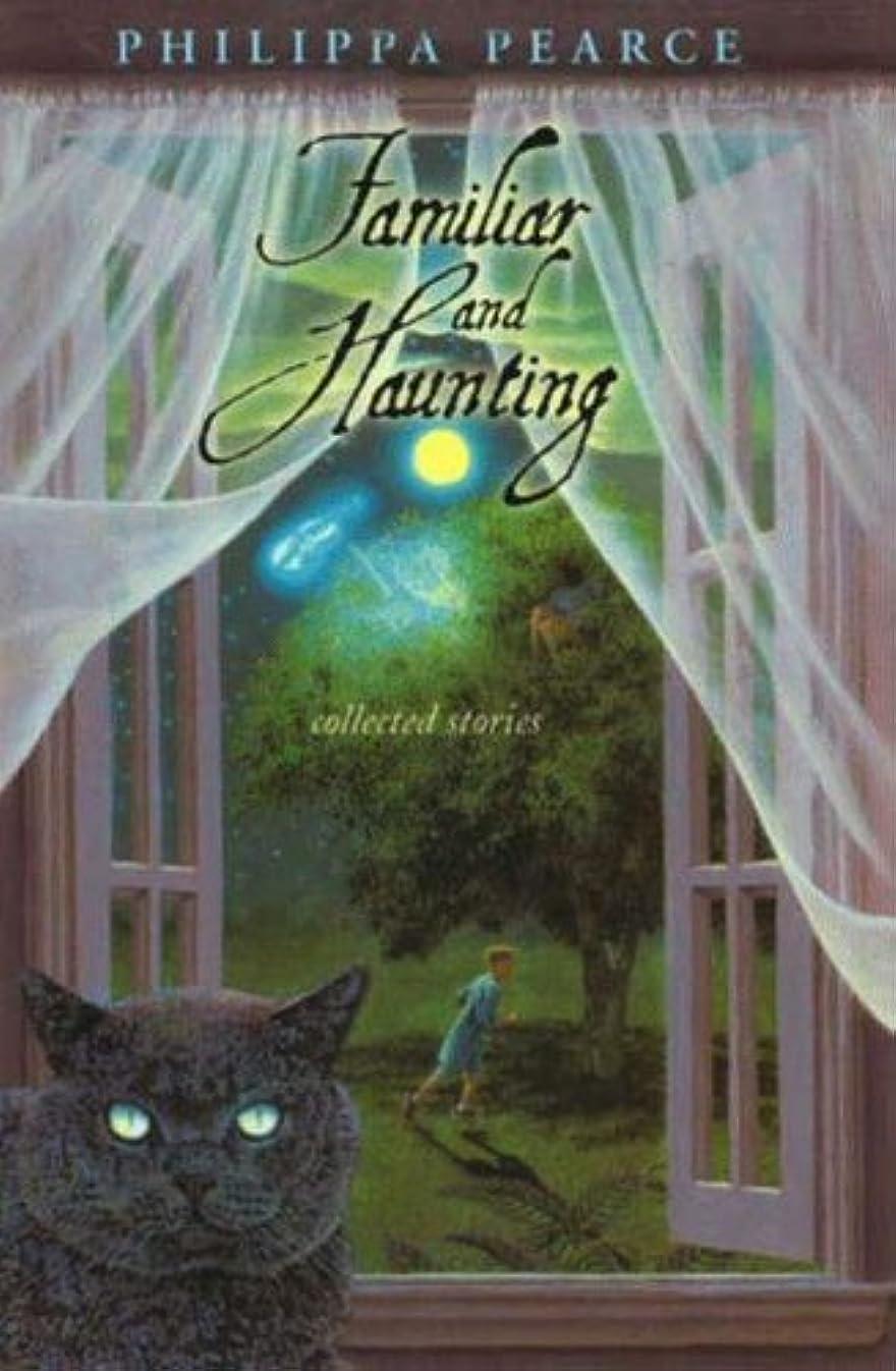 破壊する弱点スペードFamiliar and Haunting (English Edition)