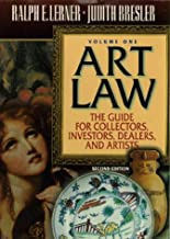 Art Law: The Guide for Collectors, Investors, Dealers, and Artists (2 Volume Set)