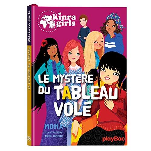 Kinra Girls - Le mystère du tableau volé - Tome 23