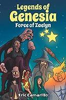 Legends of Genesia: Force of Zaelyn