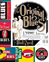 The Original Blues: The Emergence of the Blues in African American Vaudeville (American Made Music)