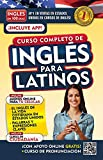 Inglés en 100 días. Inglés para latinos. Nueva Edición / English in 100 Days. The Latino's Complete English Course (Spanish Edition)