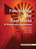 Functioning in the Real World: A Precalculus Experience (2nd Edition)