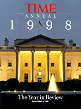 Time Annual 1998: The Year in Review (TIME ANNUAL: THE YEAR IN REVIEW)