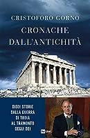 CRONACHE DALL'ANTICHITÀ: Dieci storie dalla Guerra di Troia al tramonto degli dei