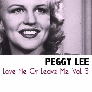 Love Me Or Leave Me, Vol. 3