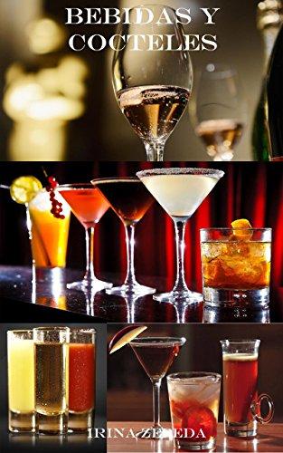 Bebidas y cocteles (Spanish Edition)