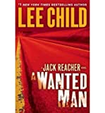 [ A WANTED MAN (JACK REACHER NOVELS (PAPERBACK)) - LARGE PRINT [ A WANTED MAN (JACK REACHER NOVELS (PAPERBACK)) - LARGE PRINT ] BY CHILD, LEE ( AUTHOR )SEP-11-2012 PAPERBACK ] A Wanted Man (Jack Reacher Novels (Paperback)) - Large Print [ A WANTED MAN (JACK REACHER NOVELS (PAPERBACK)) - LARGE PRINT ] By Child, Lee ( Author )Sep-11-2012 Paperback By Child, Lee ( Author ) Sep-2012 [ Paperback ] - Random House Large Print Publishing - 11/09/2012