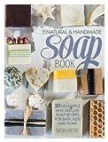F&W Media David and Charles The Natural and Handmade Soap Book