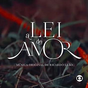 A Lei do Amor - Música Original de Ricardo Leão (Instrumental)