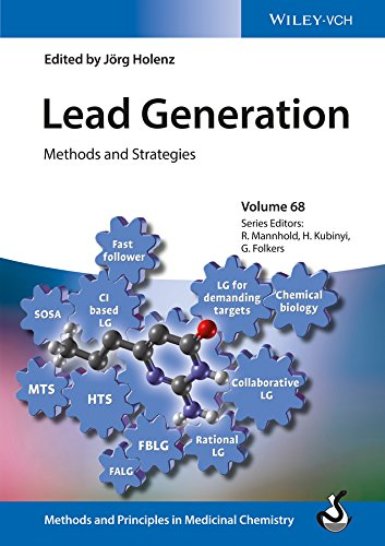 Lead Generation: Methods and Strategies (Methods and Principles in Medicinal Chemistry)
