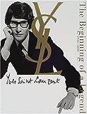 "Yves Saint Laurent""The beginning of a Legend""1936~2000"