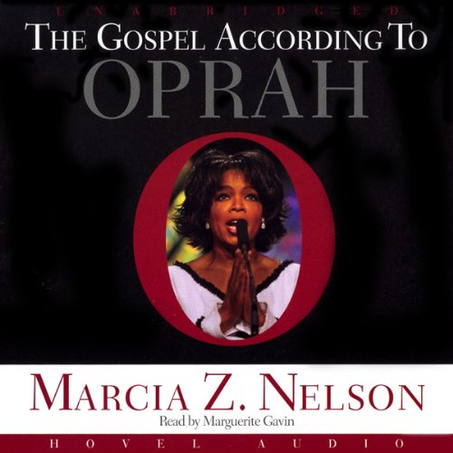 Gospel According to Oprah  Audiolibri